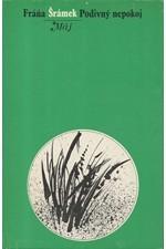 Šrámek: Podivný nepokoj, 1972