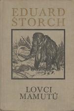 Štorch: Lovci mamutů : Román z pravěku, 1980