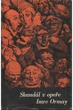 Ormay: Skandál v opeře, 1968