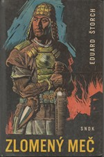 Štorch: Zlomený meč : Povídka o markomanském králi Marobudovi, 1967