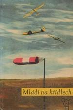 Šmahelová: Mládí na křídlech, 1965