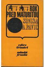 Pavić: Rok před maturitou, 1972