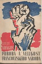 Aragon: Poroba a velikost francouzského národa : Obrazy strašlivých let, 1946