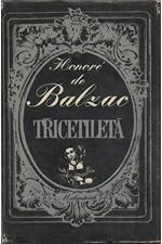 Balzac: Třicetiletá, 1982