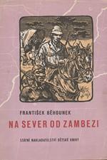Běhounek: Na sever od Zambezi, 1958