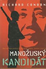 Condon: Mandžuský kandidát, 2004