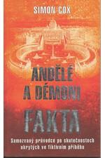 Cox: Andělé a démoni - fakta, 2005