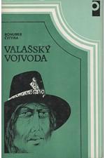 Četyna: Valašský vojvoda, 1987