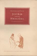 Čech: Jestřáb contra Hrdlička : Ze zápisků přítelových, 1950