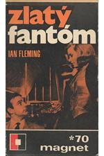 Fleming: Zlatý fantóm, 1970
