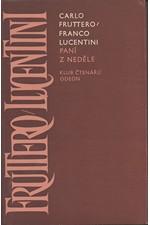 Fruttero: Paní z neděle, 1979