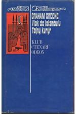 Greene: Vlak do Istanbulu ; Tajný kurýr, 1973