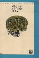 Gulbranssen: Věčně zpívají lesy, 1969