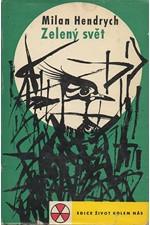 Hendrych: Zelený svět, 1962