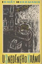 Herrmann: U snědeného krámu, 1964