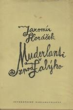 Horáček: Muderlanti zpod Žalýho, 1966