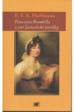Hoffmann: Princezna Brambilla a jiné fantastické povídky, 2003