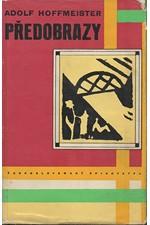 Hoffmeister: Předobrazy, 1962