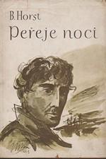 Horst: Peřeje noci, 1943