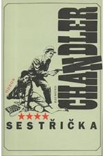 Chandler: Sestřička, 1992