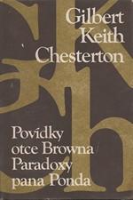 Chesterton: Povídky otce Browna ; Paradoxy pana Ponda, 1985