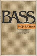 Bass: Moje kronika, 1985