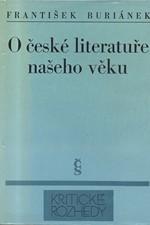 Buriánek: O české literatuře našeho věku : výbor ze statí, 1971