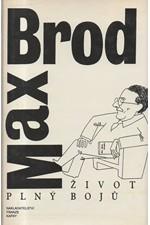 Brod: Život plný bojů : autobiografie, 1994