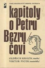 Králík: Kapitoly o Petru Bezručovi, 1978