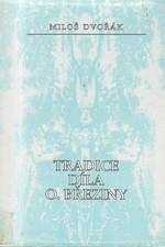 Dvořák: Tradice díla O. Březiny, 1993