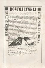 Kautman: F. M. Dostojevskij - věčný problém člověka, 1992