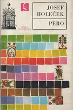 Holeček: Pero, 1976
