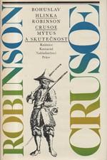 Hlinka: Robinson Crusoe : (mýtus a skutečnost), 1983