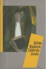 Hauková: Záblesky života, 1996