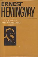 Hotchner: Papá Hemingway : Osobní vzpomínky, 1978