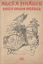 Jirásek: Aleš a Jirásek : Listy dvou přátel, 1947