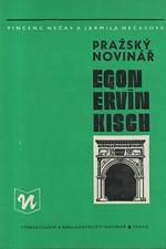 Nečas: Pražský novinář Egon Ervín Kisch, 1980