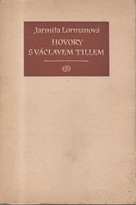Lormanová: Hovory s Václavem Tillem, 1947