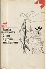 Mahenová: Život s Jiřím Mahenem, 1978