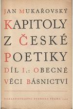 Mukařovský: Kapitoly z české poetiky. Díl I.: Obecné věci básnictví, 1948