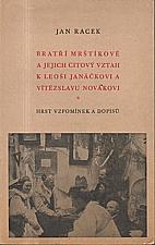 Racek: Bratří Mrštíkové a jejich citový vztah k Leoši Janáčkovi a Vítězslavu Novákovi, 1940