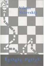 Šklovskij: Teorie prózy, 2003