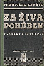 Zavřel: Za živa pohřben, 1944