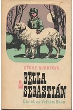 Aubry: Bella a Sebastián : Útulek na Velkém Baou, 1970
