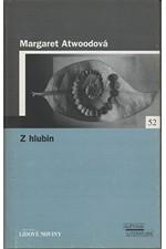 Atwood: Z hlubin, 2006