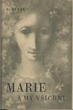 Bureš: Marie a my všichni : Příběh psaný na okraj deníku, 1953