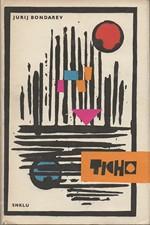 Bondarev: Ticho, 1964