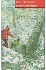 Büchner: Tajemství hory Mordýř, 2001