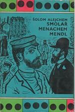 Šolom Alejchem: Smolař Menachem Mendl, 1961