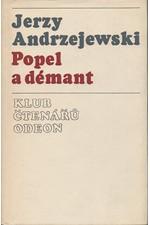 Andrzejewski: Popel a démant, 1975